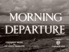 Morning Departure (1950) opening credits