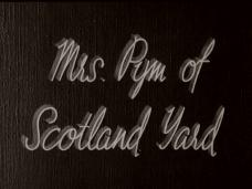 Mrs Pym of Scotland Yard (1940) opening credits (3)