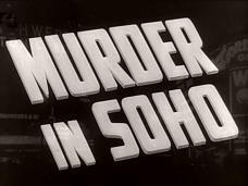 Murder in Soho (1939) opening credits