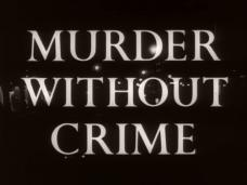 Murder Without Crime (1950) opening credits (3)