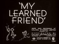 My Learned Friend (1943) opening credits