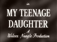 My Teenage Daughter (1956) opening credits (5)