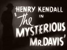 The Mysterious Mr Davis (1939) opening credits (1)