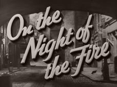 On the Night of the Fire (1939) opening credits (3)