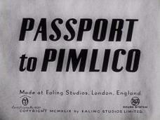 Passport to Pimlico (1949) opening credits