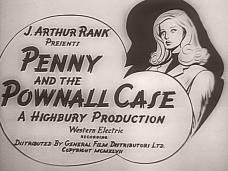 Penny and the Pownall Case (1948) opening credits (2)