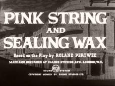 Pink String and Sealing Wax (1945) opening credits
