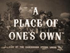 A Place of One's Own (1945) opening credits