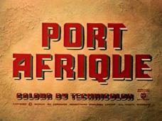 Port Afrique (1956) opening credits (3)