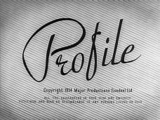 Profile (1954) opening credits (3)