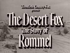 Rommel, Desert Fox (1951) opening credits