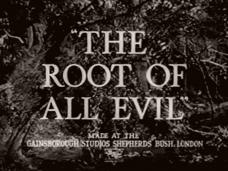 The Root of All Evil (1947) opening credits