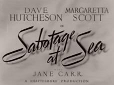 Sabotage at Sea (1942) opening credits (2)