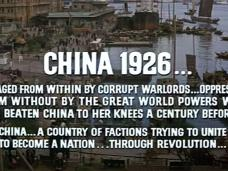 Screenshot from The Sand Pebbles (1966) (1). China 1926… Ravaged from within by corrupt warlords… oppressed from without by the great world powers who had beaten China to her knees a century before… China… A country of factions trying to unite to become a nation… through revolution…