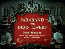 Main title from Saraband for Dead Lovers (1948)