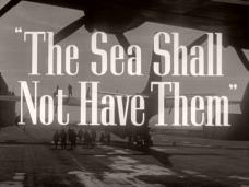 The Sea Shall Not Have Them (1954) opening credits (2)