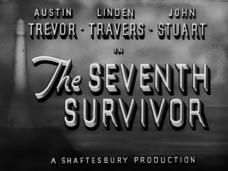 The Seventh Survivor (1942) opening credits (3)