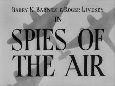 Spies of the Air (1939) opening credits (2)