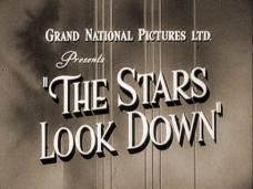 The Stars Look Down (1940) opening credits