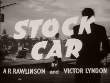 Main title from Stock Car (1955) (3). By A R Rawlinson and Victor Lyndon
