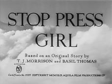 Main title from Stop Press Girl (1949) (4). Based on an original story by T J Morrison