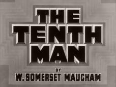 The Tenth Man opening credits (1936), by W. Somerset Maugham