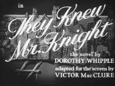 They Knew Mr Knight (1946) opening credits (4) (4)