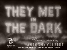 They Met in the Dark (1943) opening credits (2)