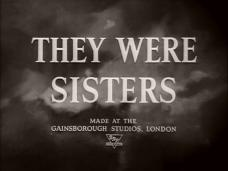 They Were Sisters (1945) opening credits (3)