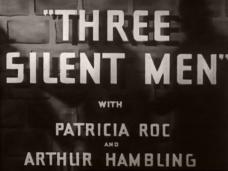 Three Silent Men (1940) opening credits (3)