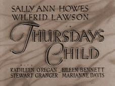 Thursday's Child (1943) opening credits
