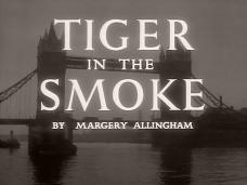 Main title from Tiger in the Smoke (1956) (4). By Margery Allingham