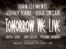 Tomorrow We Live (1943) opening credits (1)