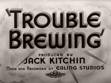 Trouble Brewing (1939) opening credits