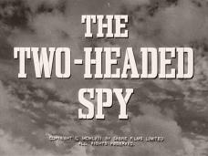 The Two-Headed Spy (1958) opening credits (3)