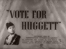Vote for Huggett (1949) opening credits (4)