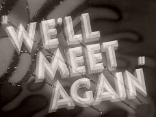 We'll Meet Again (1943) opening credits (3)