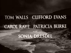 Main title from While I Live (1947) (2). Tom Walls, Clifford Evans, Carol Raye, Patricia Burke and Sonia Dresdel