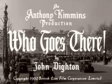 Who Goes There! (1952) opening credits (3)