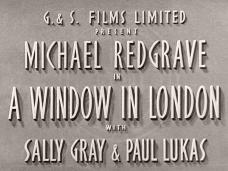 A Window in London (1940) opening credits (2)