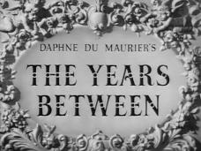 The Years Between (1946) opening credits (3)
