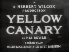 Yellow Canary (1943) opening credits