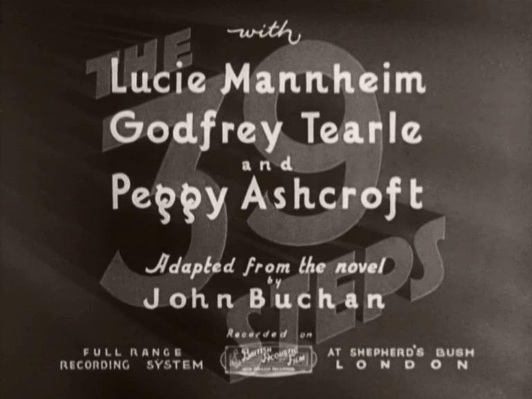 Main title from The 39 Steps (1935) (3). With Lucie Mannheim, Godfrey Tearle and Peggy Ashcroft. Adapted from the novel by John Buchan