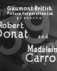 Main title from The 39 Steps (1935) (1). Gaumont-British Picture Corporation Ltd presents Robert Donat and Madeleine Carroll in