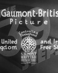 Main title from The 39 Steps (1935) (6). A Gaumont-British picture Controlled throughout the United Kingdom and Irish Free State by Gaumont British Distributors Ltd