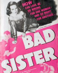 American poster for Bad Sister [The White Unicorn] (1947) (1)