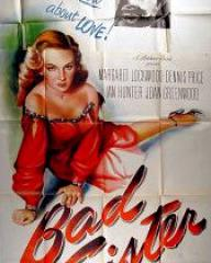 Poster for Bad Sister [The White Unicorn] (1947) (2)