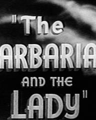 Main title from The Barbarian and the Lady [aka The Rebel Son] (1938)
