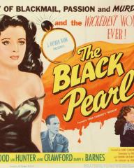 Lobby card from The Black Pearl [Bedelia] (1946) (8). A story of blackmail, passion and murder – and the wickedest woman ever! Margaret Lockwood, Barry K Barnes, Ian Hunter