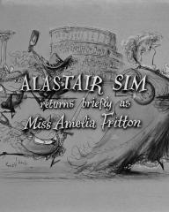 Main title from Blue Murder at St. Trinian's (1957) (5). Alastair Sim returns briefly as Miss Amelia Fritton
